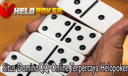 Situs DominoQQ Online Terpercaya Helopoker